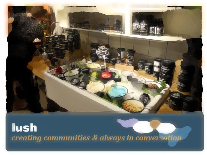 lush-creating-communities-always-in-conversation