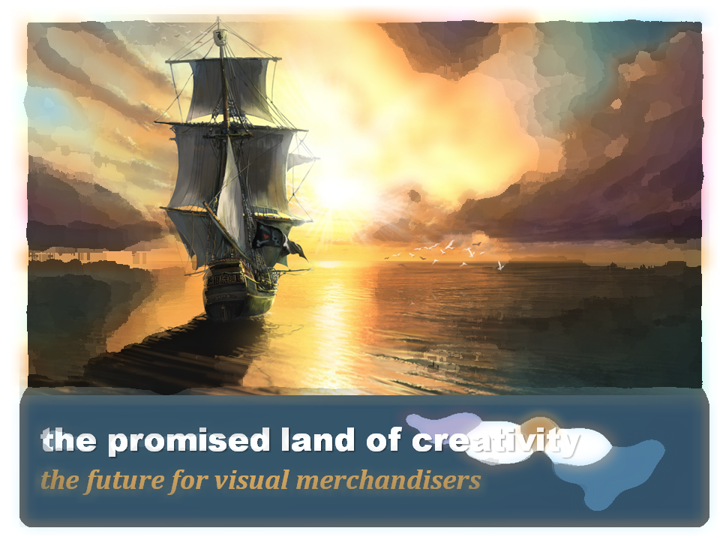promised-land-of-creativity-future-for-visual-merchandisers